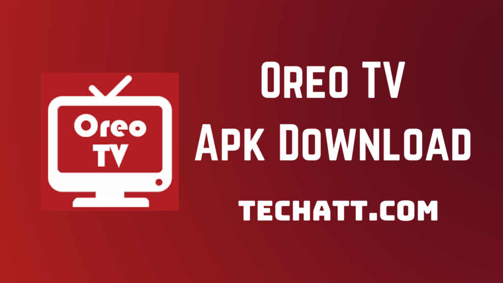 Oreo TV Apk Download TECHATT.COM